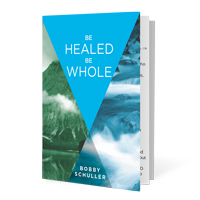 Be Healed, Be Whole Booklet