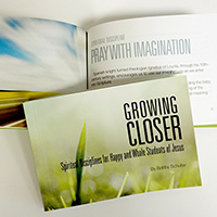 Growing Closer: Spiritual Disciplines
