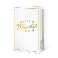 Where Miracles Begin Booklet