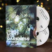 Finding a Light in the Darkness DVD