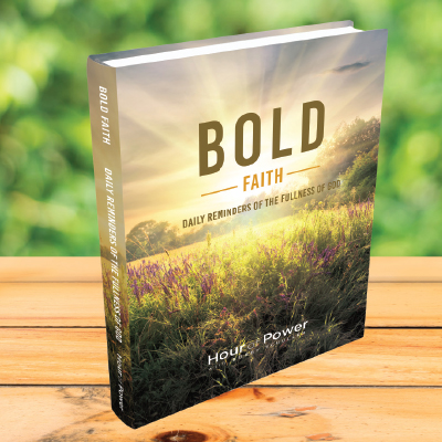 Bold Faith; Daily Reminders of the Fullness of God