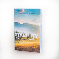 Stability in a Fragile World 7-day Devotional