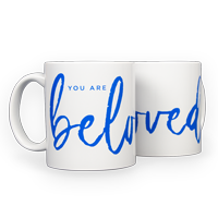 You Are Beloved Mug